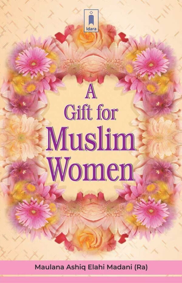 A Gift For Muslim Women