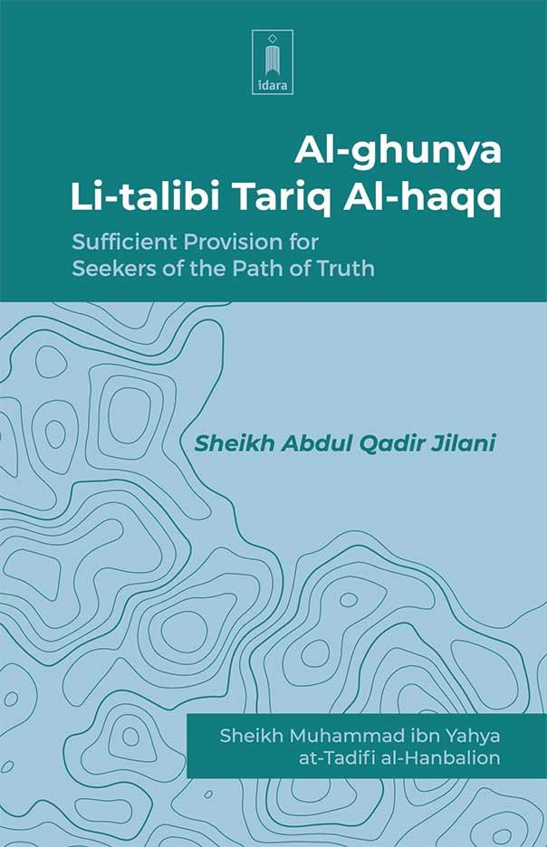 Al-Ghunya-Li-Talibi_Tariq-Al-Haqq_Eng