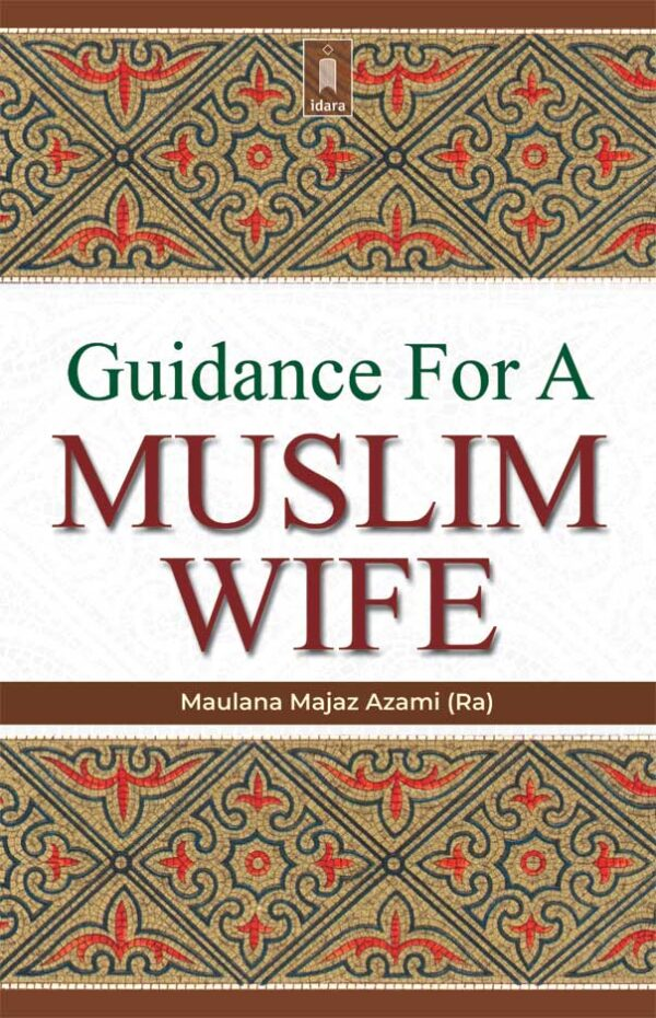 Guidance for a Muslim Wife