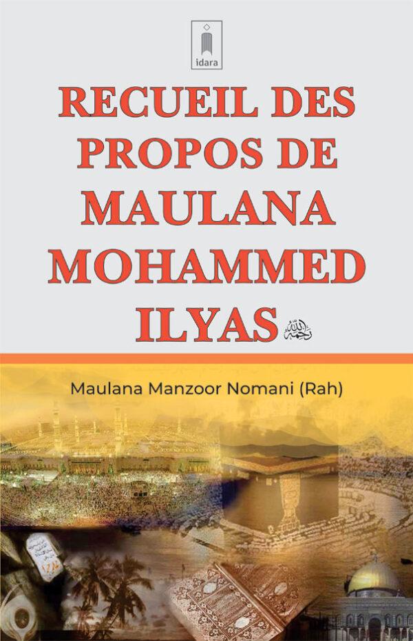 Recuiel Des Propos De Maulana Ilyas