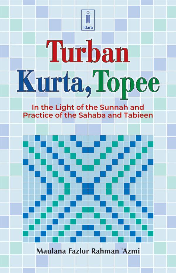 Turban Kurta Topee