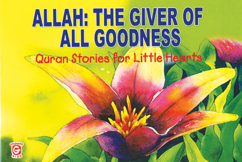 Allah The Giver of All Goodness