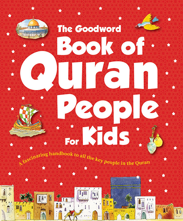 Goodword Book of Quran People for Kids