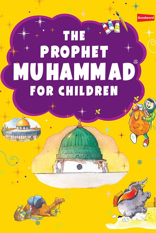 Prophet Muhammad for Children