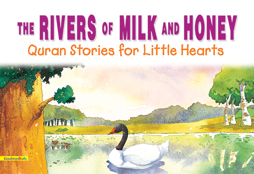 Rivers of Milk and Honey