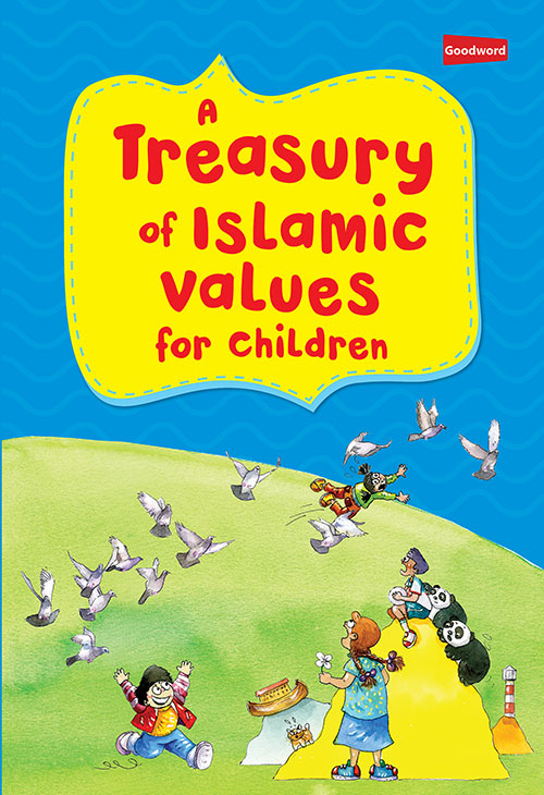 Treasury of Islamic Values for Children