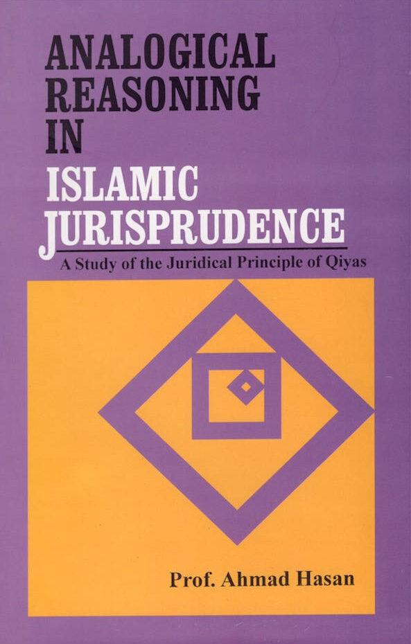 Analogical Reasoning in Islamic Jurisprudence