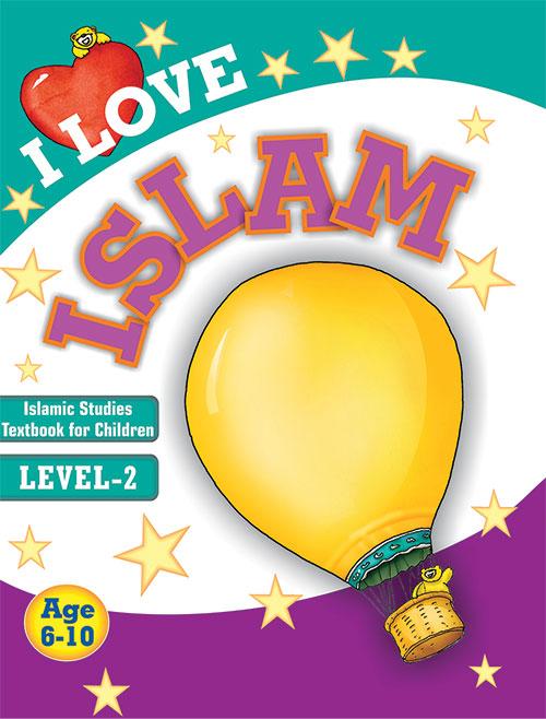 I Love Islam Islamic Studies Textbook Grade 2