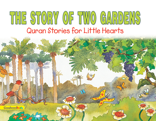 The Story of Two Gardens