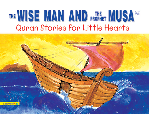 The Wise Man and the Prophet Musa