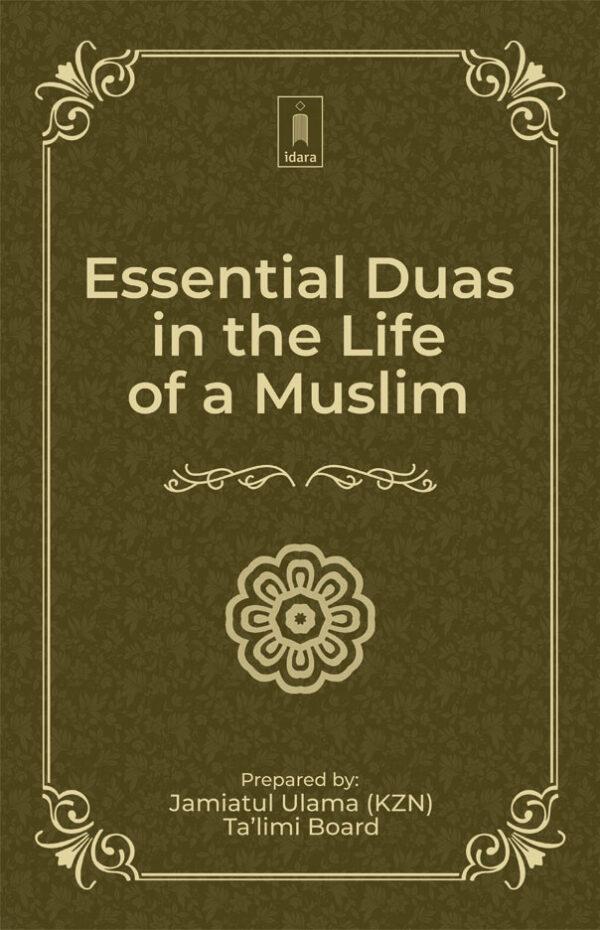Essential Duas in the Life of a Muslim