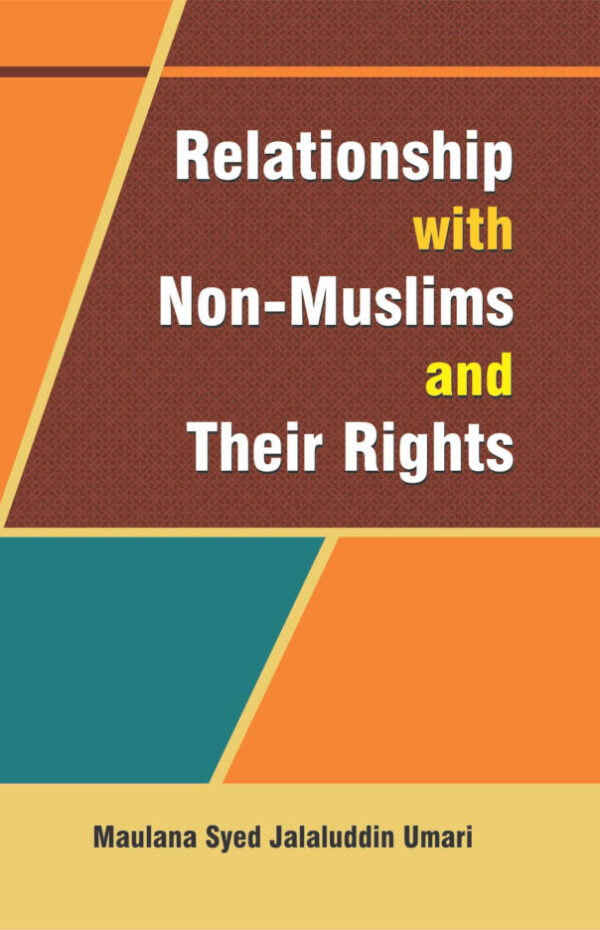Relationship with Non Muslims and their Rights