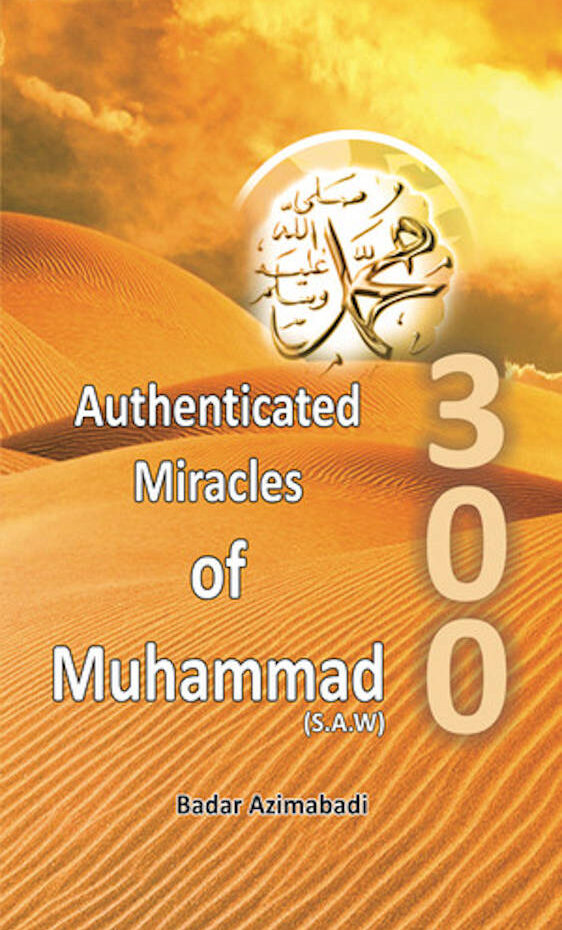 300-Authenticated-Miracles-of-Muhammad_ADAM