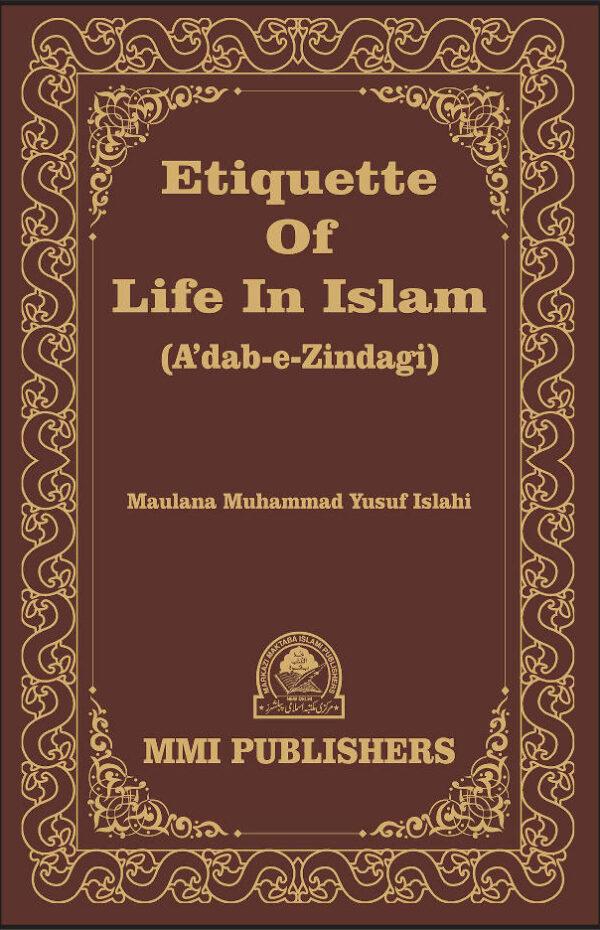 Etiquette of Life in Islam