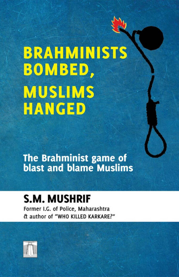 Brahminists Bombed, Muslims Hanged_PM