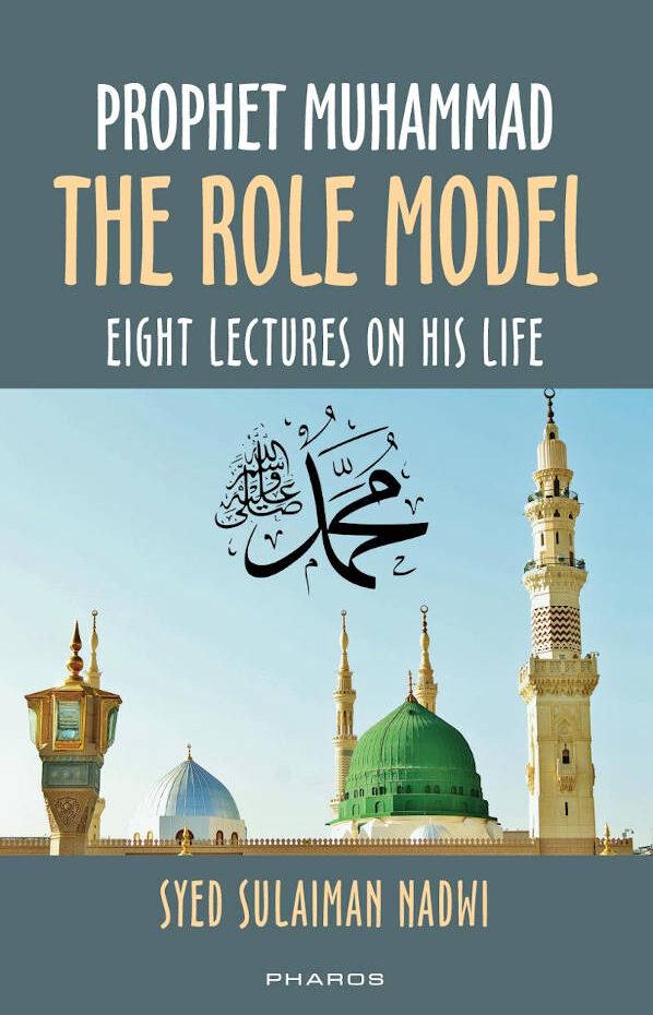 Prophet Muhammad The Role Model_PM