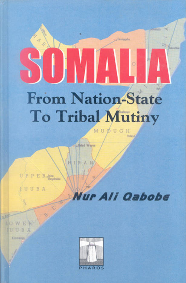 Somalia From Nation-State To Tribal Mutiny_PM