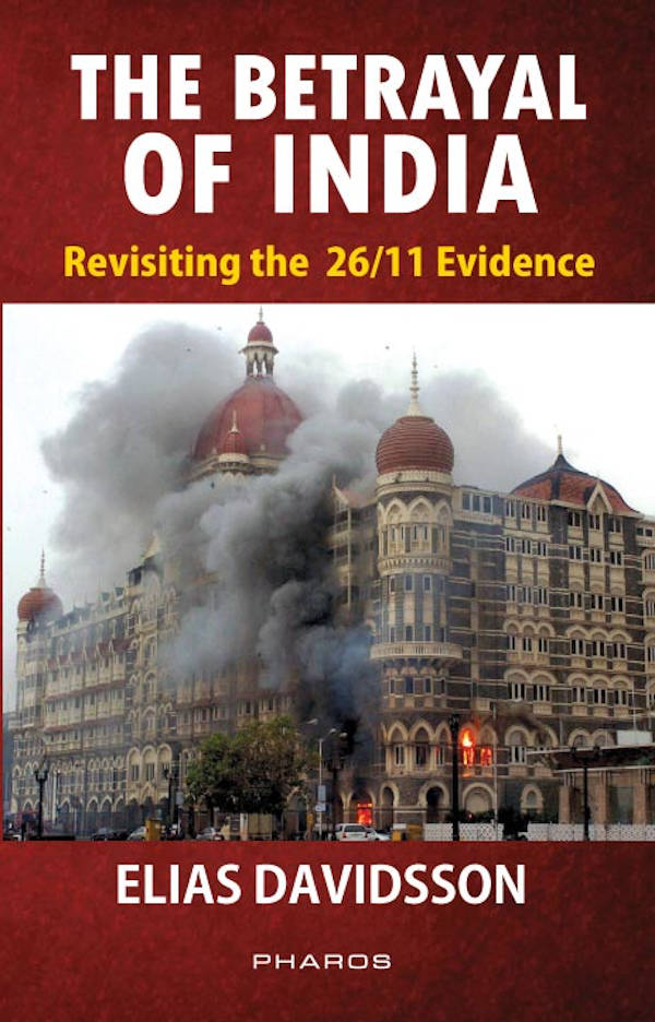 The Betrayal of India Revisiting the 2611 Evidence_PM